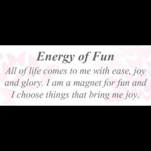 Energy of Fun