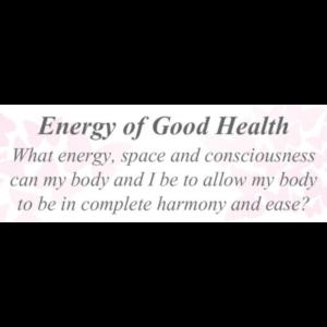 Energy of Good Health