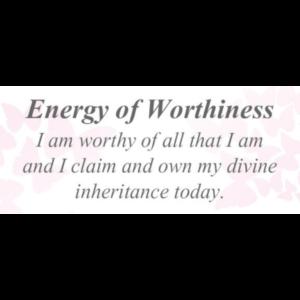 Energy of Worthiness